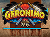 Geronimo slot