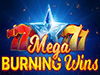 Mega Burning Wins