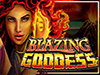 blazinggoddess slot
