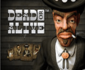 dead-or-alive slot