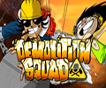 demolitionsquad slot