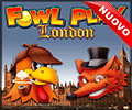 fowl-play-london-nuova