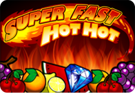 super fast hot hot slot machine