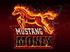 Mustang Money Super