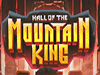 hall mountain king