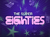 super eighties slot